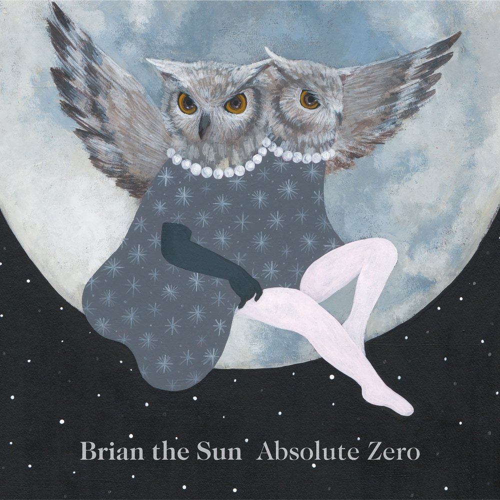 Brian The Sun - Absolute Zero (2015)