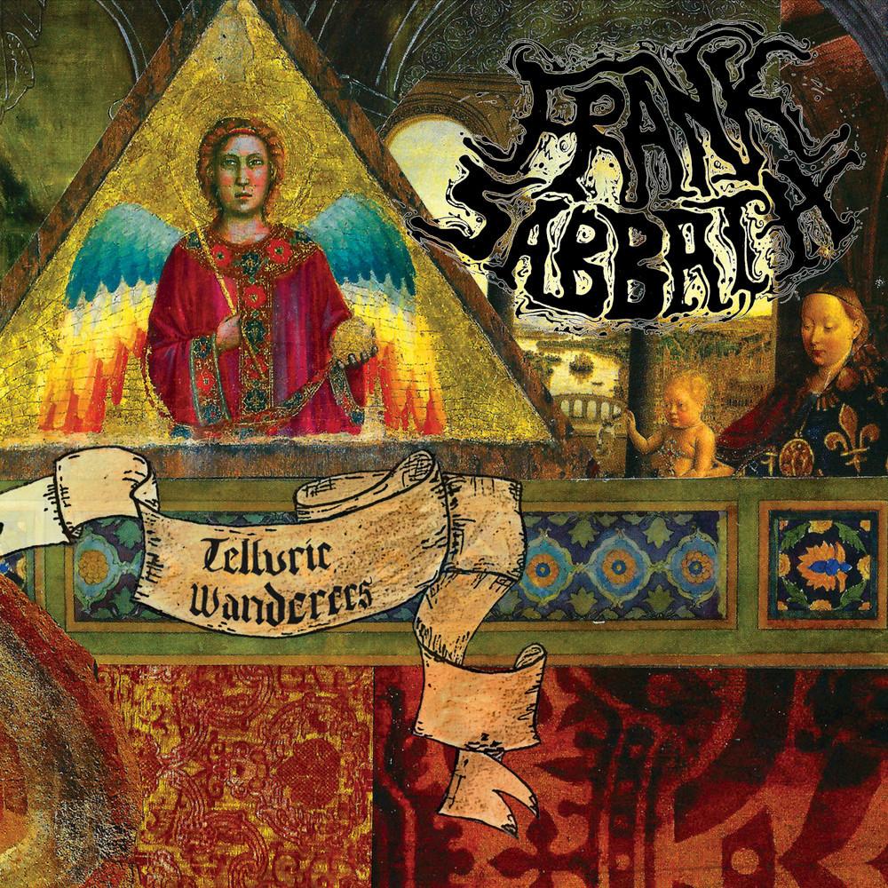 Frank Sabbath - Telluric Wanderers (2016)
