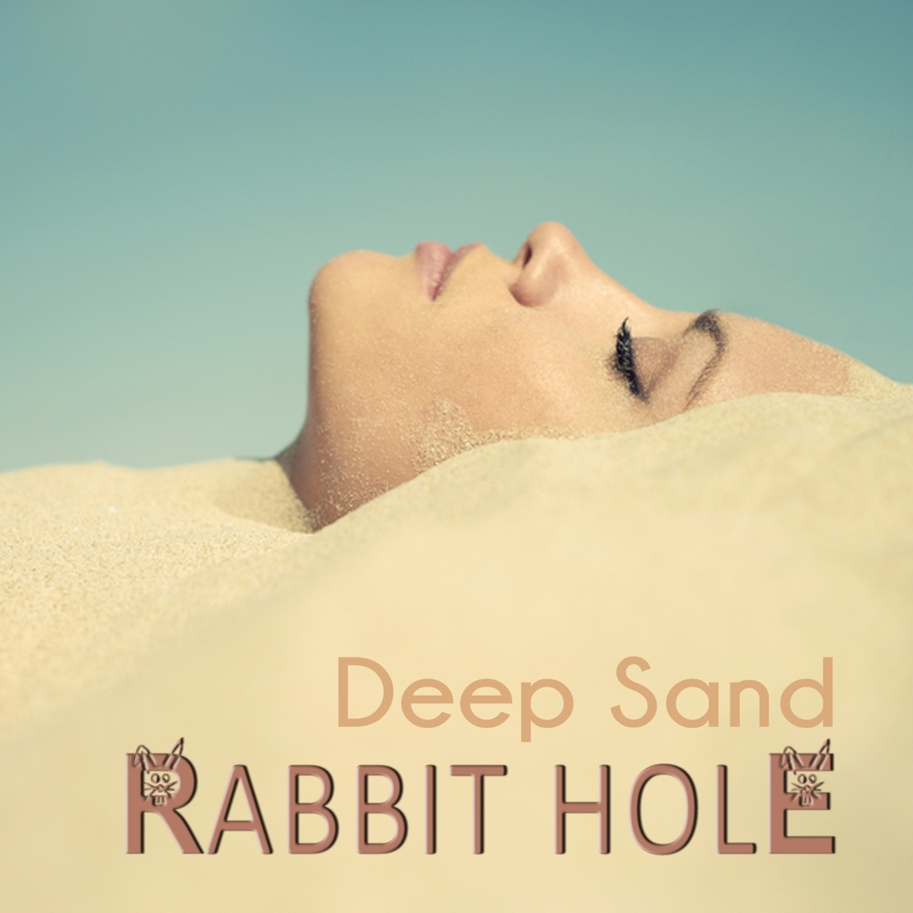 Rabbit Hole - Deep Sand