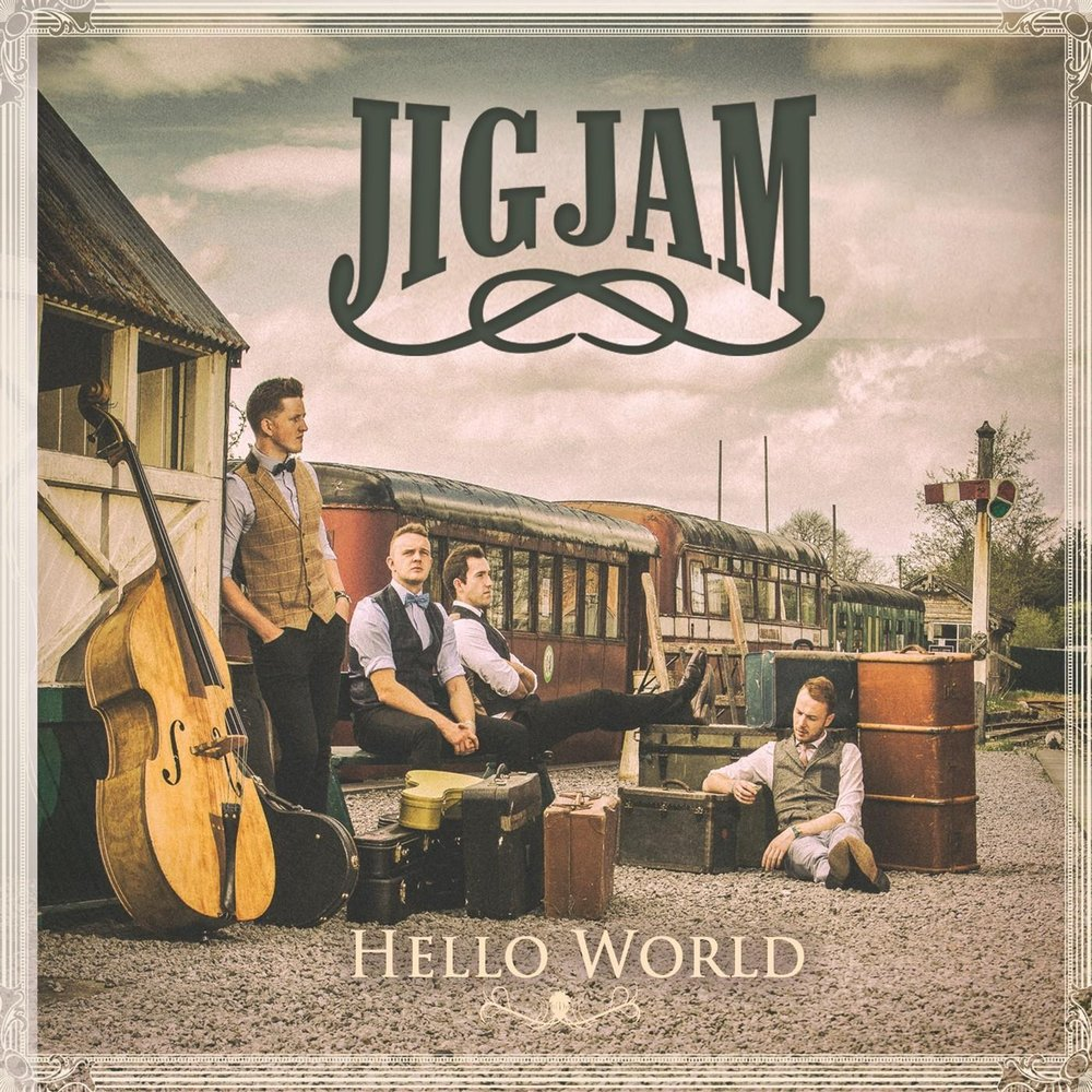 Jig Jam - Hello World (2016)
